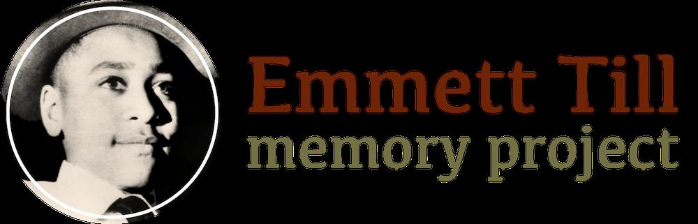 Emmett Till Memory Project